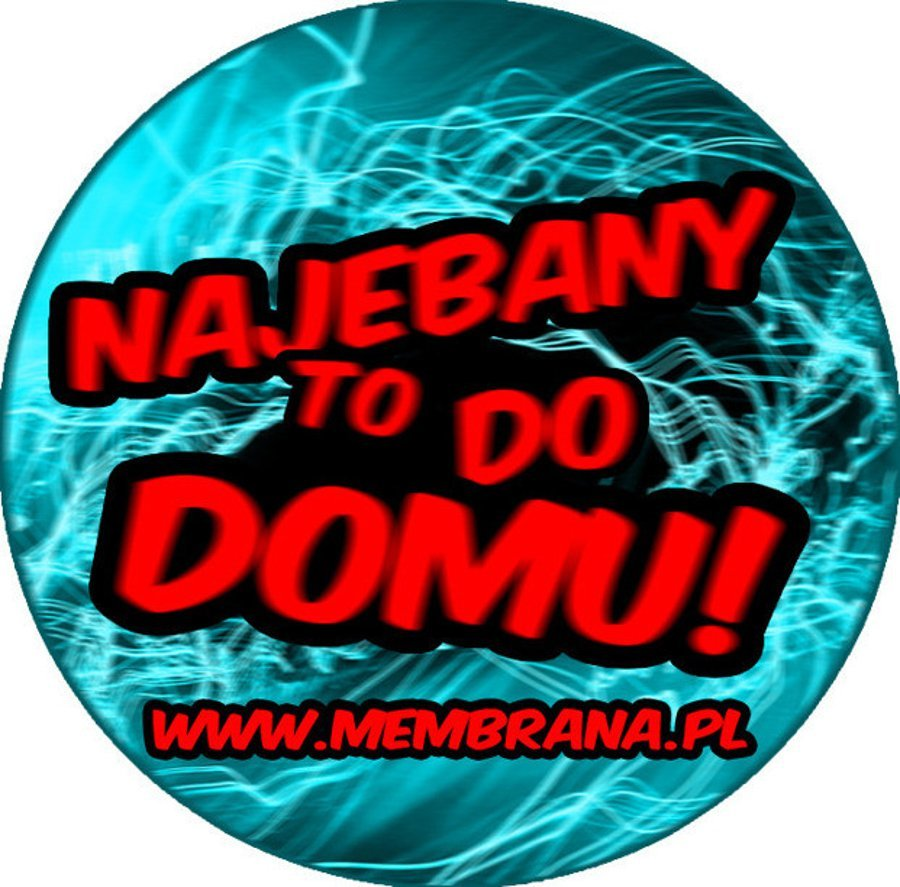 Wlepa Najebany To Do Domu niebieska